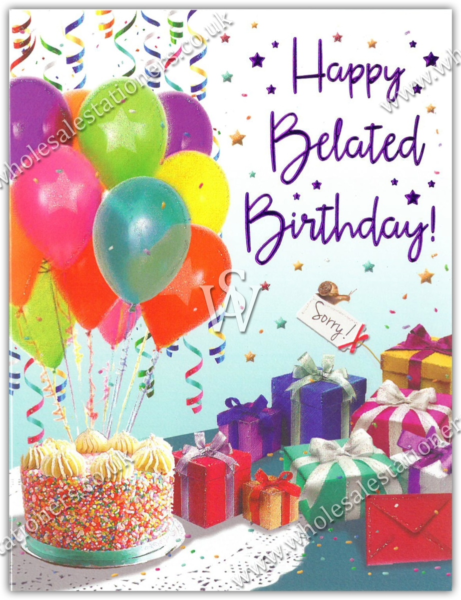 GREETING CARDS,Belated 6's Balloons, Presents & Cake