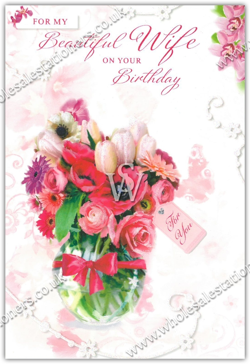 Greeting Cardswife Birthday 12s Floral Wholesale Stationers