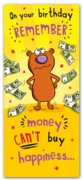 GREETING CARDS,Birthday 6's Money Can't Buy Happiness