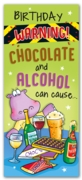 GREETING CARDS,Birthday 6's Chocolate & Alcohol