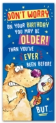 GREETING CARDS,Birthday 6's Older than You've Ever Been