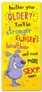 GREETING CARDS,Birthday 6's Stronger, Wiser & Healthier