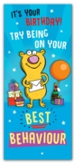 GREETING CARDS,Birthday 6's Best Behaviour
