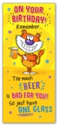 GREETING CARDS,Birthday 6's Too Much Beer