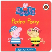BOARD BOOK,Peppa & Friends, Pedro Pony (Was 3.99)