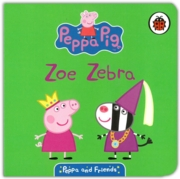 BOARD BOOK,Peppa & Friends, Zoe Zebra (Was 3.99)