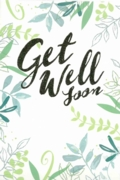 GREETING CARDS,Get Well 6's Foliage